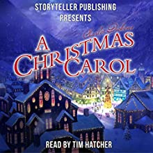 A Christmas Carol Audiobook by Charles Dickens Narrated by Tim Hatcher