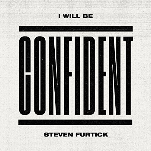 I Will Be Confident