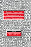 Gender, Power and Communication in Human Relationships, , 0805814035