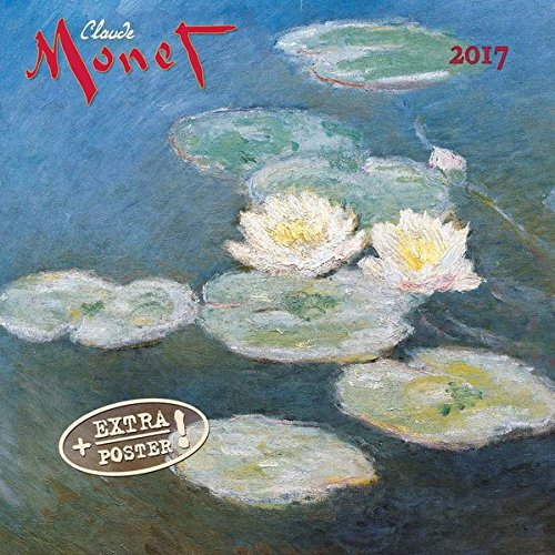 Claude Monet 2017: Kalender 2017 (Artwork Edition)