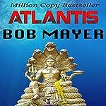 Atlantis   Greg Donegan,Robert Doherty,Bob Mayer