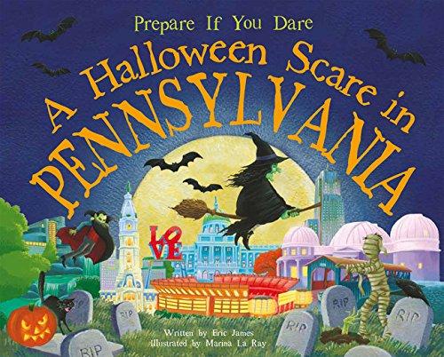 A Halloween Scare in Pennsylvania (Prepare If You (Pennsylvania Halloween)