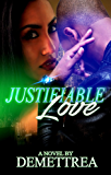 Justifiable Love