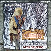 Northwest Passage: Wilderness Series, Book 11 | David Thompson