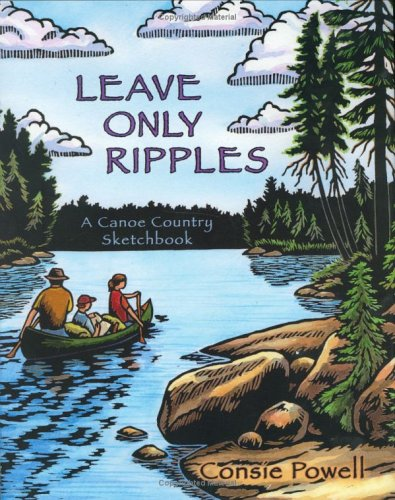 Leave Only Ripples: A Canoe Country Sketchbook by Brand: Raven Productions (Image #1)