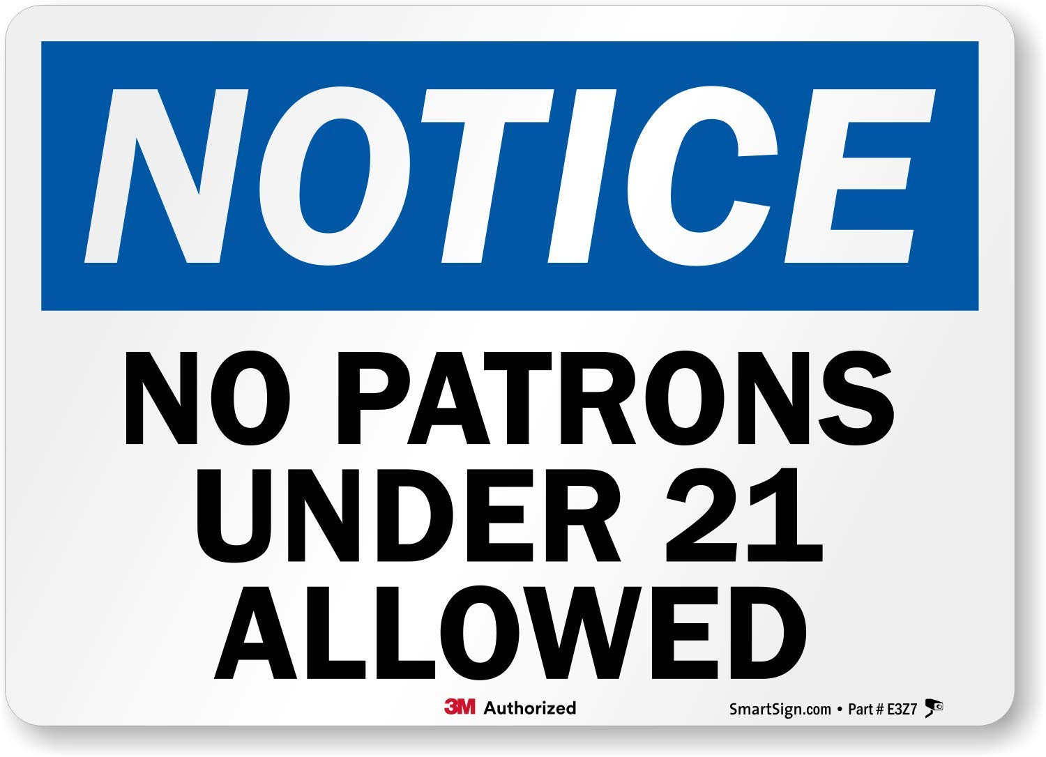 SmartSign by Lyle U5-1393-RD_7X5 NOTICE NO PATRONS UNDER 21 ALLOWED Reflective Self-Adhesive Decal, 7' x 5'