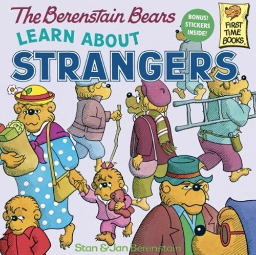 Funny Halloween Safety Rules (The Berenstain Bears Learn About Strangers (Turtleback School & Library Binding Edition) (Berenstain Bears First Time Chapter Books) by Jan, Berenstain, Stan (1985) School & Library)