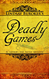 Deadly Games (The Emperor's Edge Book 3)