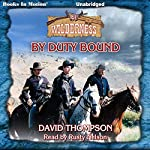 By Duty Bound: Wilderness, 41 | David Thompson