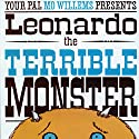 Leonard the Terrible Monster Audiobook by Mo Willems Narrated by Mo Willems