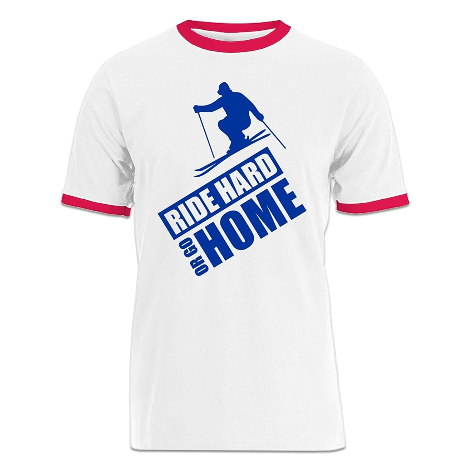 Ride Hard Or Go Home Ski Ringer T-Shirt by Shirtcity