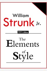 The Elements of Style (1918) [Illustrated] Kindle Edition