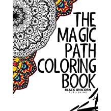 The Magic Path Coloring Book: Relaxation Series (Volume 1) by Smile Publishing (2016-01-04)