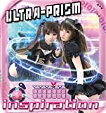 inspiration / ULTRA-PRISM(小池雅也×月宮うさぎ)