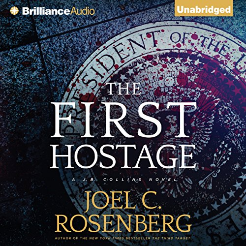 The First Hostage: J. B. Collins, Book 2 cover