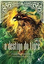 O Destino do Tigre (Em Portuguese do Brasil)