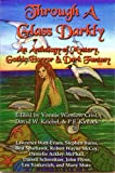 img - for Through a Glass Darkly: An Anthology of Mystery, Gothic Horror & Dark Fantasy book / textbook / text book