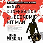 The New Confessions of an Economic Hit Man | John Perkins