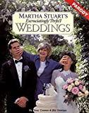 Martha Stuart's Excruciatingly Perfect Weddings