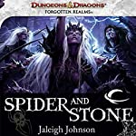 Spider and Stone: A Forgotten Realms Novel | Jaleigh Johnson