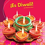 ¡Es Diwali! / It's Diwali! (Bumba Books en español - ¡Es una fiesta!/ It's a Holiday!) (Spanish Edition)