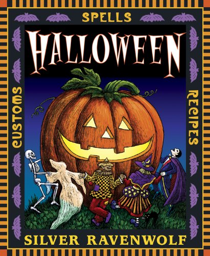 Halloween!: Customs, Recipes and Spells (Holiday Series Book