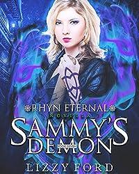 Sammy's Demon: Novella (Rhyn Eternal Book 7)