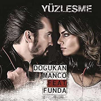Dogukan Manco - Yuzlesme feat. Funda - Amazon.com Music