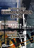 Handbook of Communication Ethics, , 0415994640