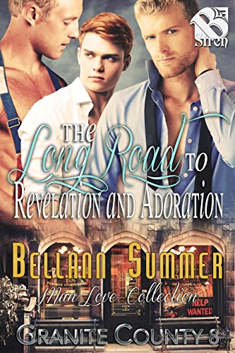 The Long Road to Revelation and Adoration [Granite County 8] (Siren Publishing The Bellann Summer ManLove Collection)