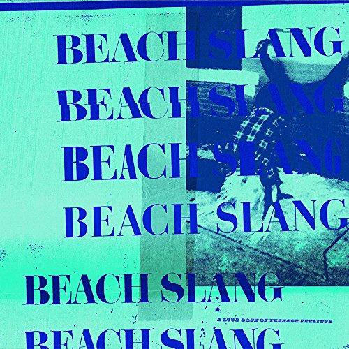Beach Slang - A Loud Bash Of Teenage Feelings - CD - FLAC - 2016 - FAiNT Download