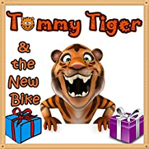 Books for Kids: Tommy Tiger and the New Bike: Illustration Book (Ages 3-8),Short Stories for Kids, Kids Books, Bedtime Stories For Kids, Children Books, Early Readers