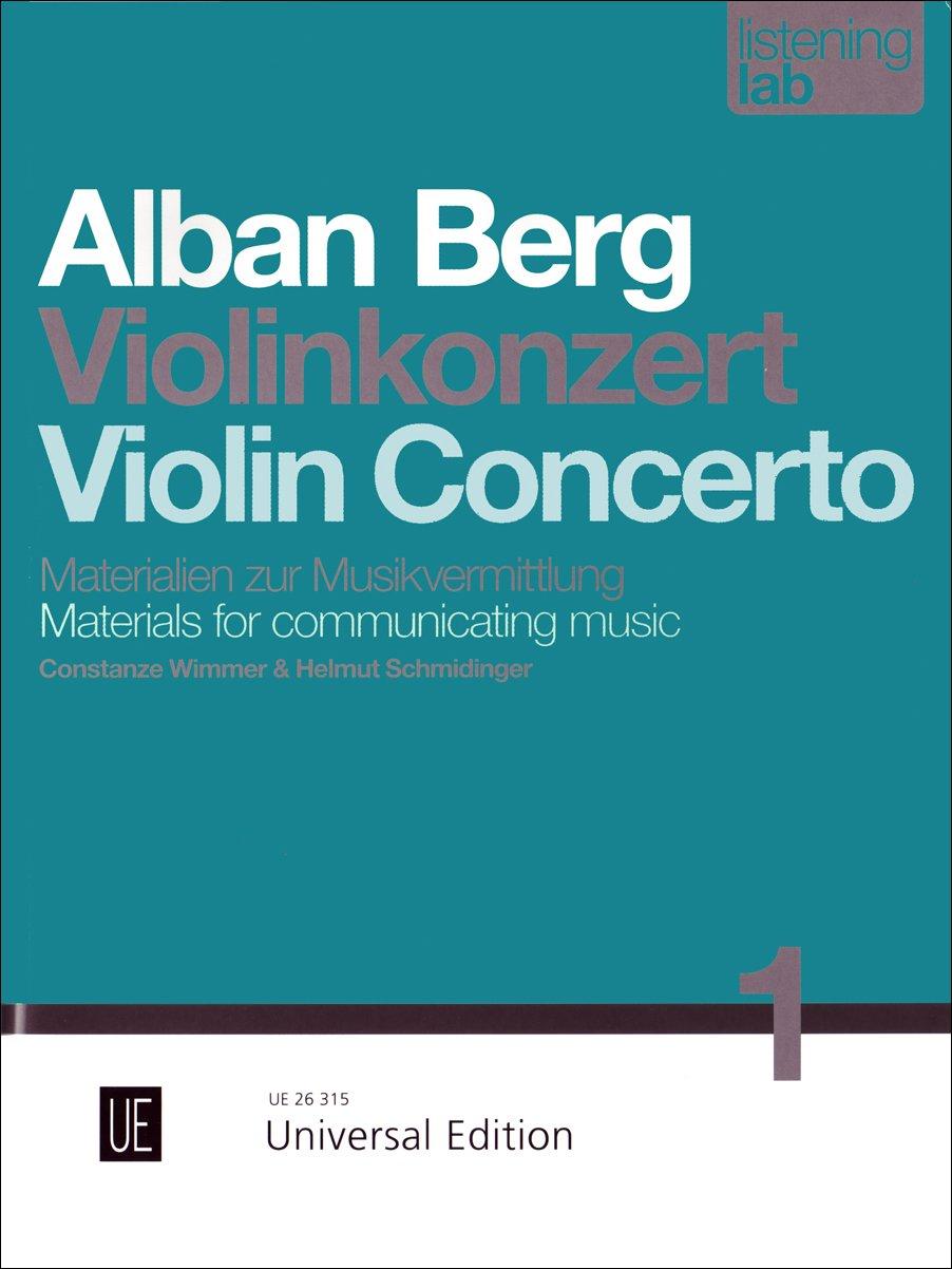 Alban Berg: Violinkonzert: Materialien zur Musikvermittlung (Listening Lab)