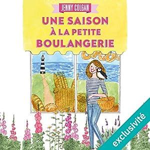 Une saison à la petite boulangerie (La petite boulangerie 2) | Livre audio