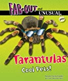 Tarantulas, Alvin Silverstein and Virginia B. Silverstein, 0766038831