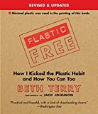Plastic-Free: How I Kicked the Plastic Habit - Best Reviews Guide