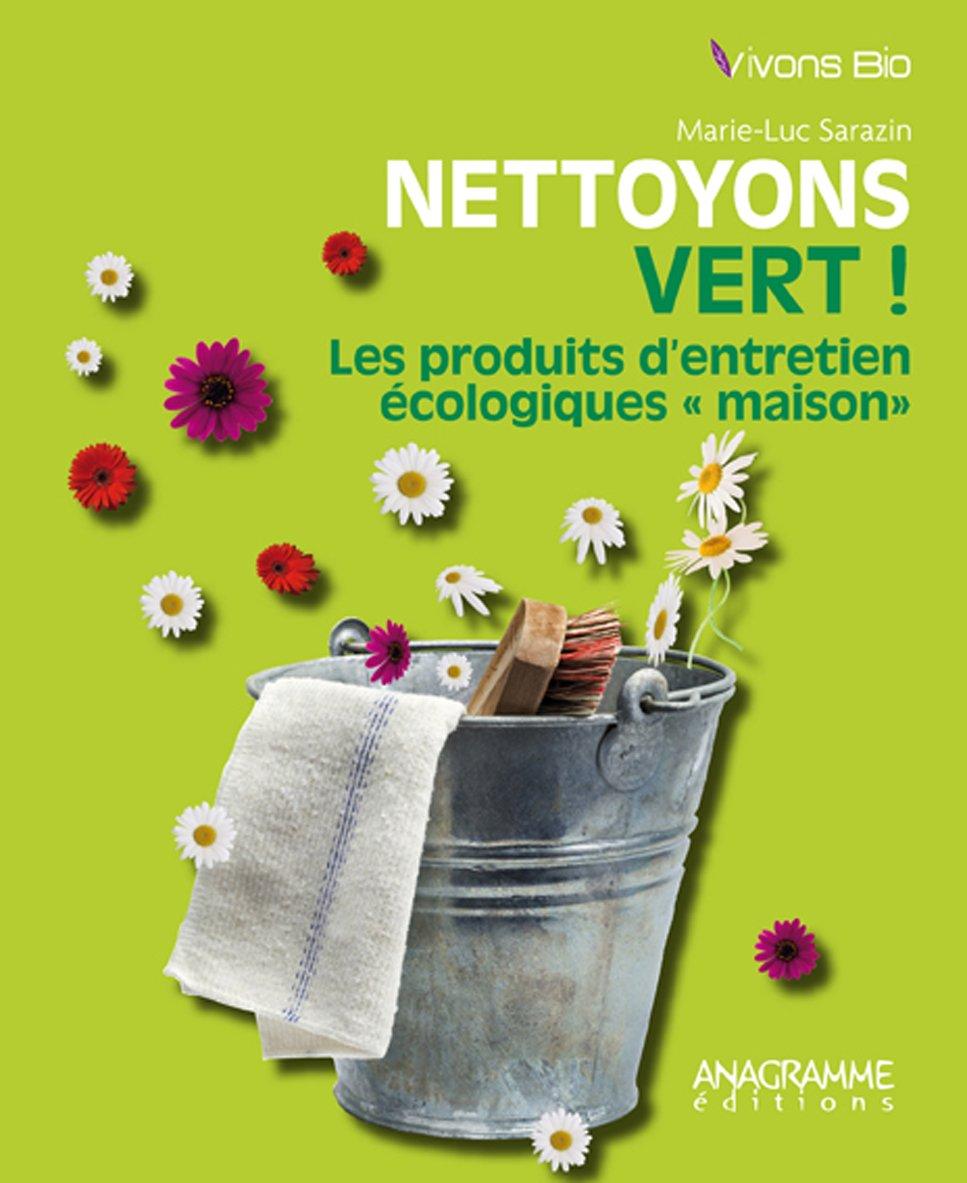 Les produits d entretien écologiques
