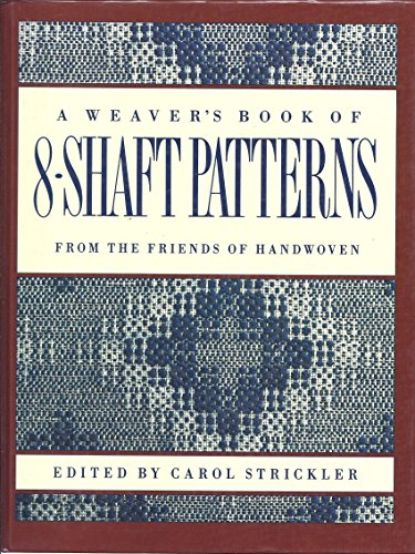 A Weaver's Book of 8-Shaft Patterns: From the Friends of - Loveland Shopping