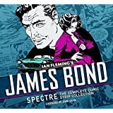 James Bond: Spectre: The Complete Comic Strip Collection by Ian Fleming (2015-11-06)
