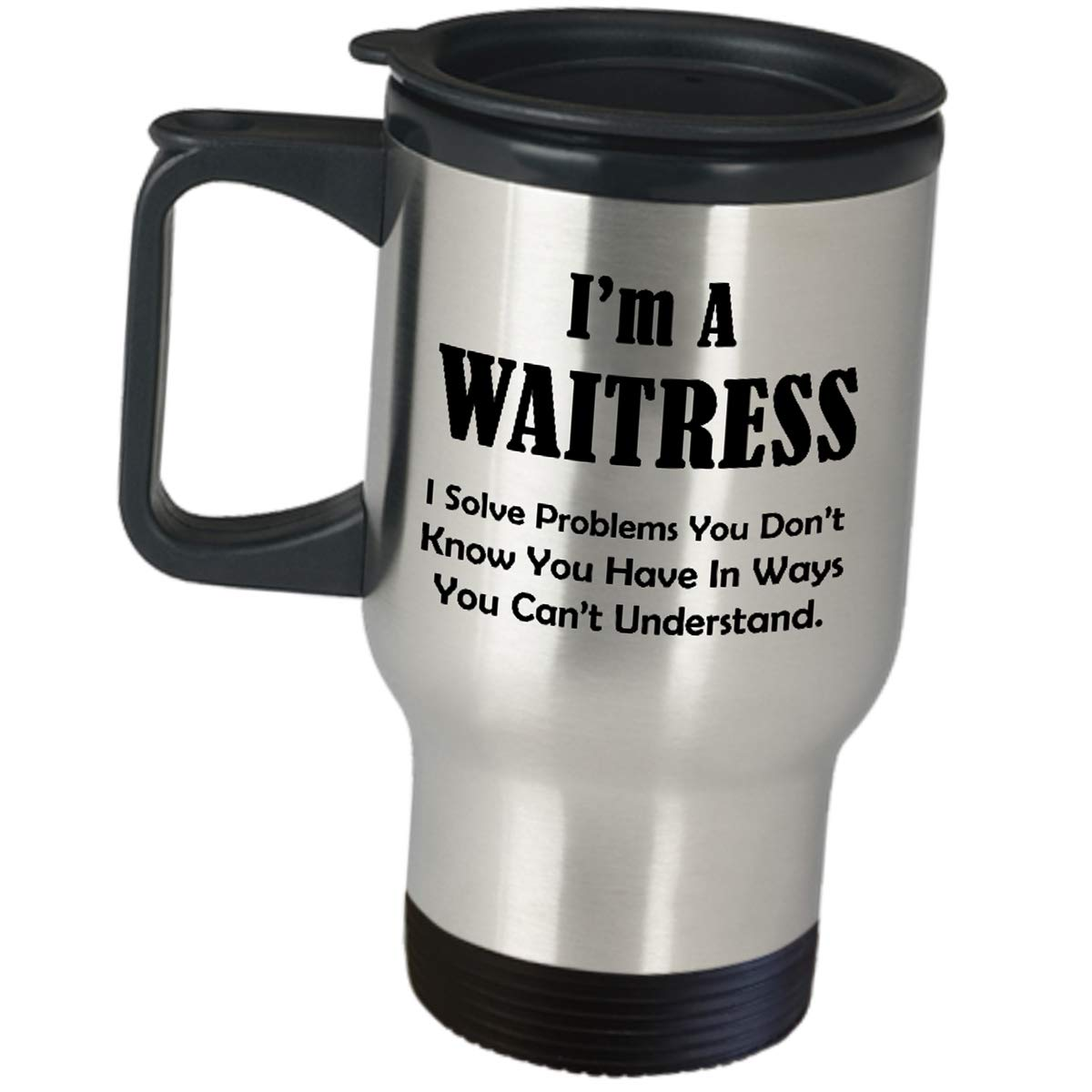 Funny Cute Gag Gifts for Waitress - I Solve Problems You Dont Know - Appreciation For Women Server Travel Mug Stainless Steel Insulated Coffee Tumbler Restaurant Cafeteria Food Order Taker Fun Job
