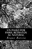 Un Paseo Por Paris, Retratos Al Natural, Roque Barcia, 1482019248