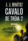 Cavalo de Tróia 2 - Massada