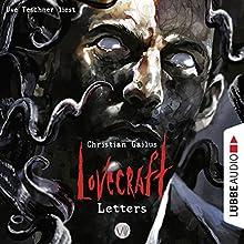 Lovecraft Letters 8 Hörbuch von Christian Gailus Gesprochen von: Uve Teschner
