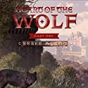 Heart of the Wolf: Part One Audiobook by Cheree Alsop Narrated by Andrew Bowersock