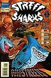 Street Sharks (Mini-Series) #1