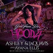 Girls from da Hood 4 |  Ashley & JaQuavis, Ayana Ellis
