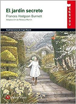 El Jardín Secreto (colección Cucaña) - 9788468201009 por Rebeca Martin Lopez epub