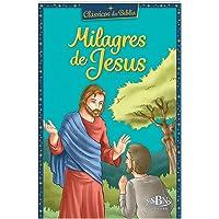 Clássicos da Bíblia: Milagres de Jesus