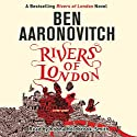 Rivers of London: Rivers of London, Book 1 Hörbuch von Ben Aaronovitch Gesprochen von: Kobna Holdbrook-Smith
