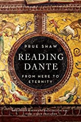 Reading Dante - from Here to Eternity by Prue Shaw (2015-05-12)